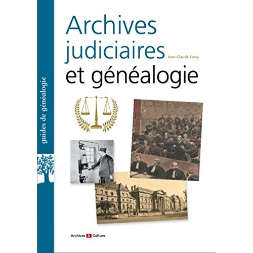 ARCHIVES JUDICIAIRES ET GENEALOGIE