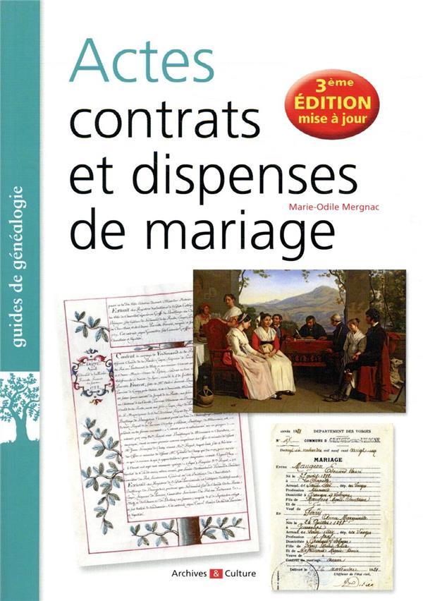ACTES, CONTRATS ET DISPENSES DE MARIAGE - COMMENT RETROUVER CES DOCUMENTS ESSENTIELS