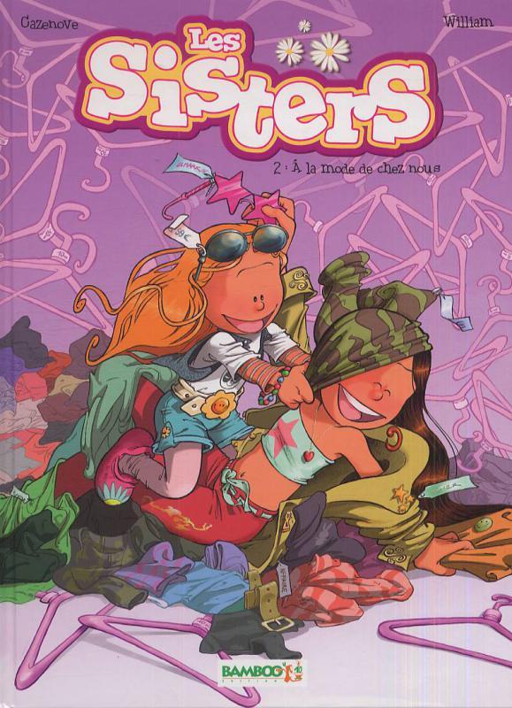 LES SISTERS - TOME 2 - A LA MODE DE CHEZ NOUS
