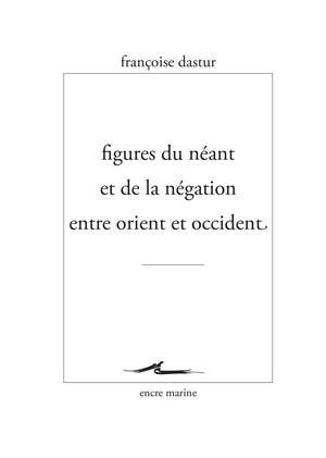 FIGURES DU NEANT ET DE LA NEGATION ENTRE ORIENT ET...