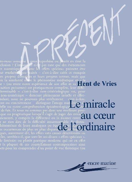 LE MIRACLE AU COEUR DE L ORDINAIRE