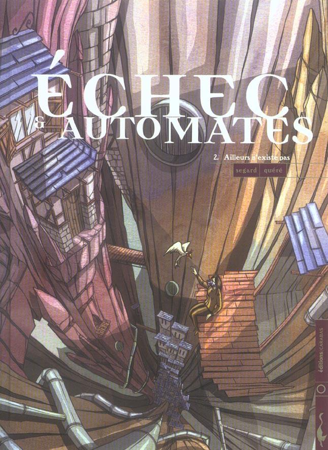 ECHEC ET AUTOMATES T02 - AILLEURS N'EXISTE PAS