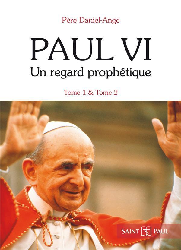 PACK PAUL VI, UN REGARD PROPHETIQUE