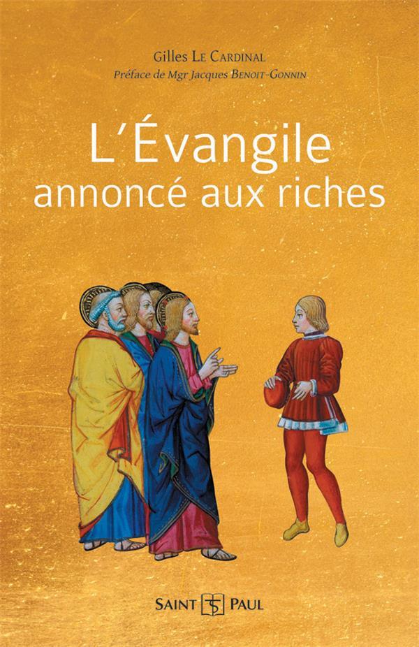 L'EVANGILE ANNONCE AUX RICHES