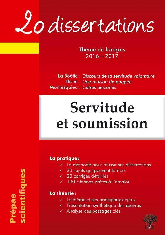 20 DISSERTATIONS SUR LE THEME DE FRANCAIS 2016 2017 EN PREPA SCIENTIFIQUE