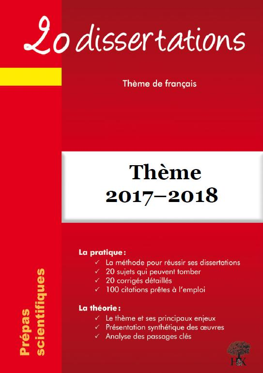 20 DISSERTATIONS SUR L'AVENTURE THEME FRANCAIS 2017 2018 PREPAS SCIENTIFIQUES