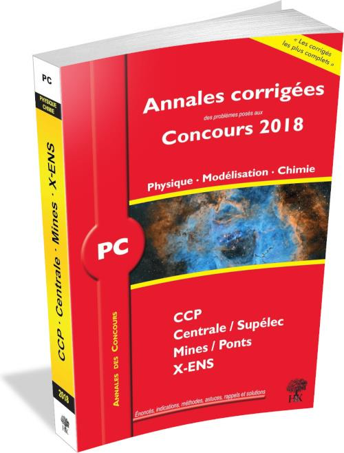 ANNALES CORRIGEES CONCOURS 2018 PC PHYSIQUE MODELISATION CHIMIE