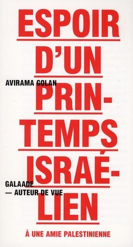 ESPOIR D'UN PRINTEMPS ISRAELIEN