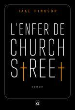 L ENFER DE CHURCH STREET