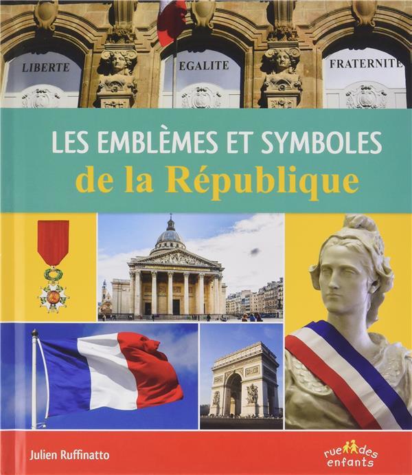 EMBLEMES ET SYMBOLES DE LA REPUBLIQUE  (LES)