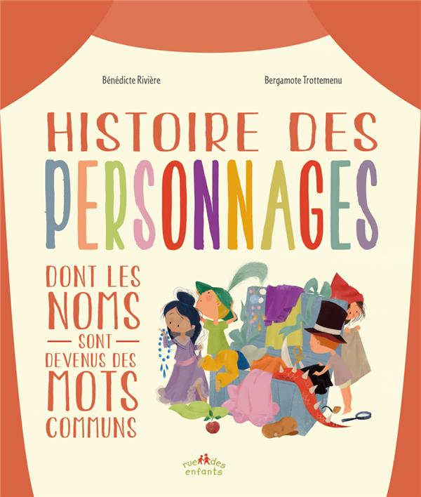 HISTOIRES DES PERSONNAGES DONT LES NOMS SONT DEVENUS DES MOTS COMMUNS