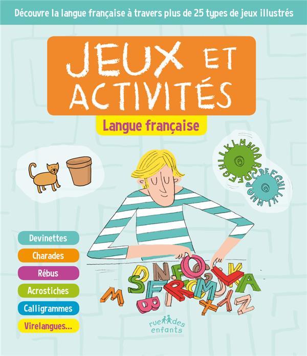 JEUX ET ACTIVITES LANGUE FRANCAISE