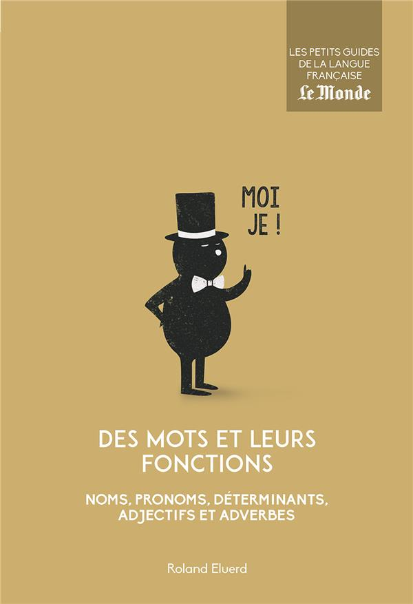 MOTS ET LEURS FONCTIONS (DES) N.14