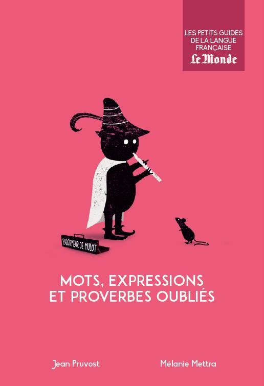 MOTS EXPRESSIONS ET PROVERBES OUBLIES N.17
