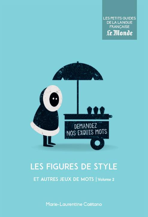 FIGURES DE STYLE ET AUTRES JEUX DE MOTS VOL.2 N.13 (LES)