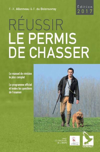 REUSSIR LE PERMIS DE CHASSER 2017