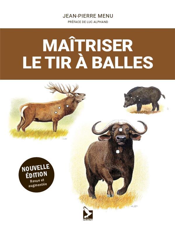 MAITRISER LE TIR A BALLES