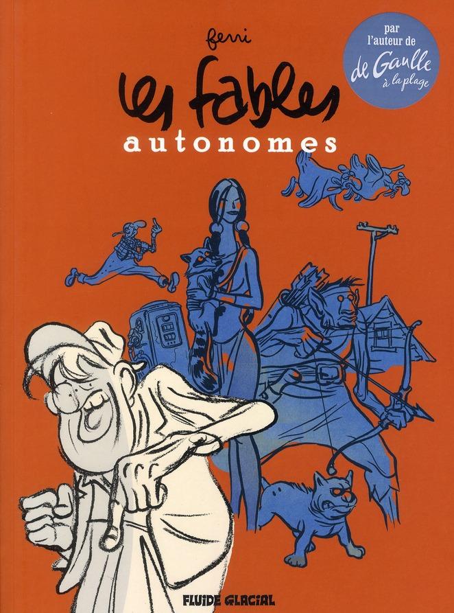 FABLES AUTONOMES L'INTEGRALE (LES)