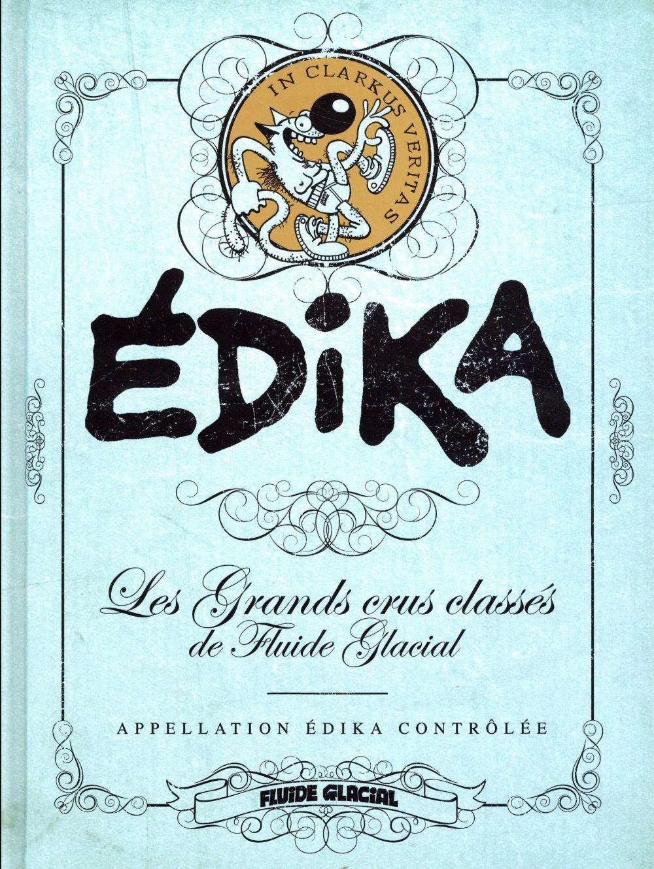 EDIKA-LES GARNDS CRUS CLASSES DE FLUIDE GLACIAL