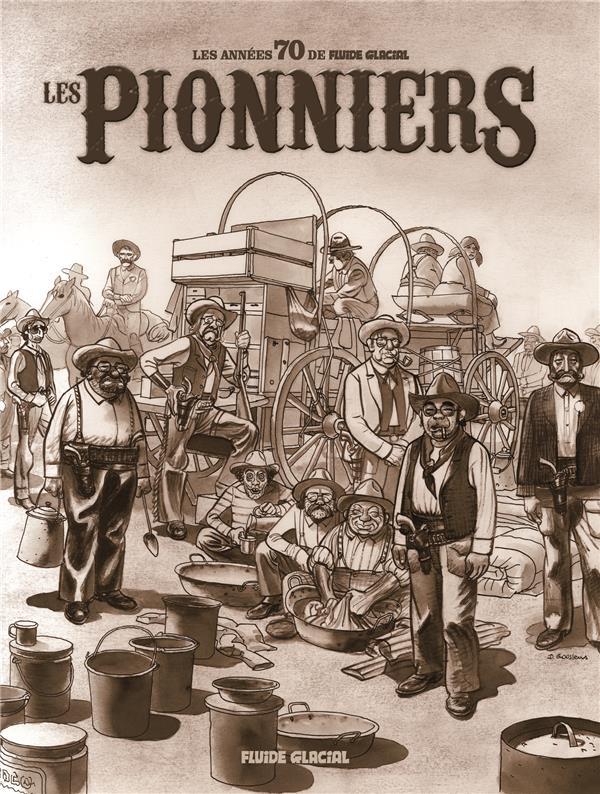 LES 70S DE FLUIDE GLACIAL - LES PIONNIERS