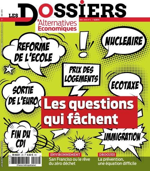 LES DOSSIERS D'ALTERNATIVES ECONOMIQUES - NUMERO 2 LES QUESTIONS QUI FACHENT