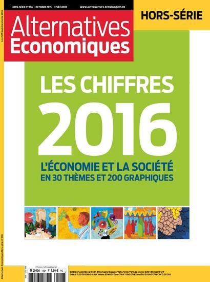 ALTERNATIVES ECONOMIQUES - HORS-SERIE - NUMERO 106 LES CHIFFRES DE L'ECONOMIE 2016