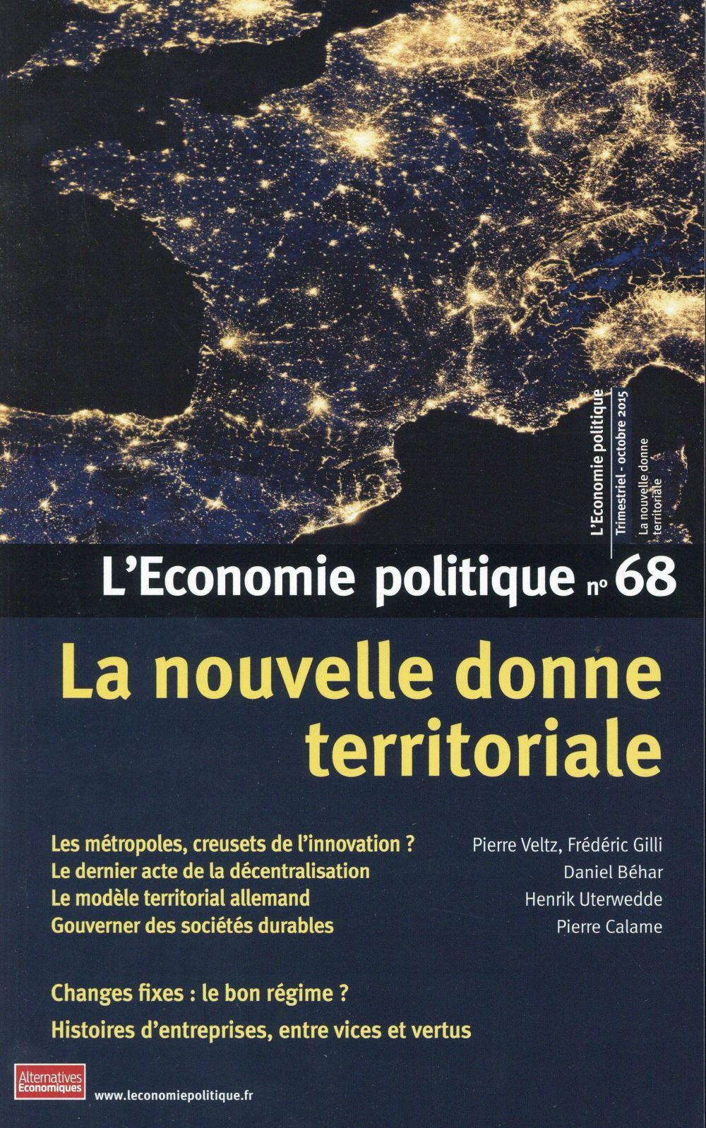 L'ECONOMIE POLITIQUE - NUMERO 68 - REVUE TRIMESTRIELLE OCTOBRE 2015