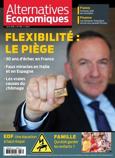 ALTERNATIVES ECONOMIQUE MENSUEL N 356 - AVRIL 2016