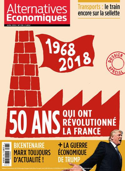 ALTERNATIVES ECONOMIQUES - NUMERO 378 - MENSUEL - AVRIL 2018