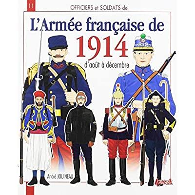 L'ARMEE FRANCAISE DE 1914