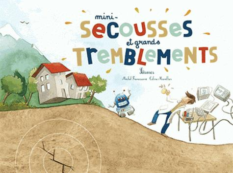 MINI-SECOUSSES ET GRANDS TREMBLEMENTS SEISMES