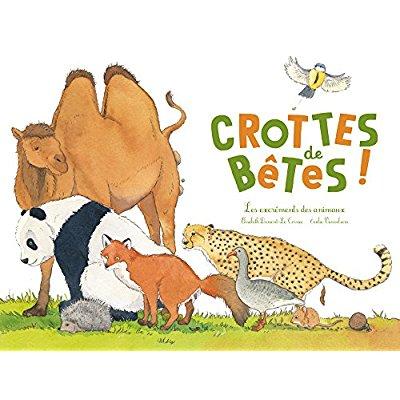 CROTTES DE BETES - LES EXCREMENTS DES ANIMAUX (COLL. OHE LA SCIENCE !)
