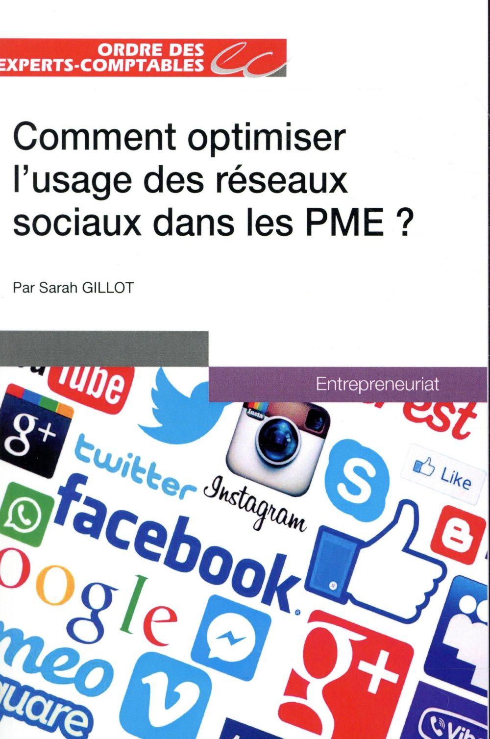 COMMENT OPTIMISER L USAGE DES RESEAUX SOCIAUX DANS LES PME