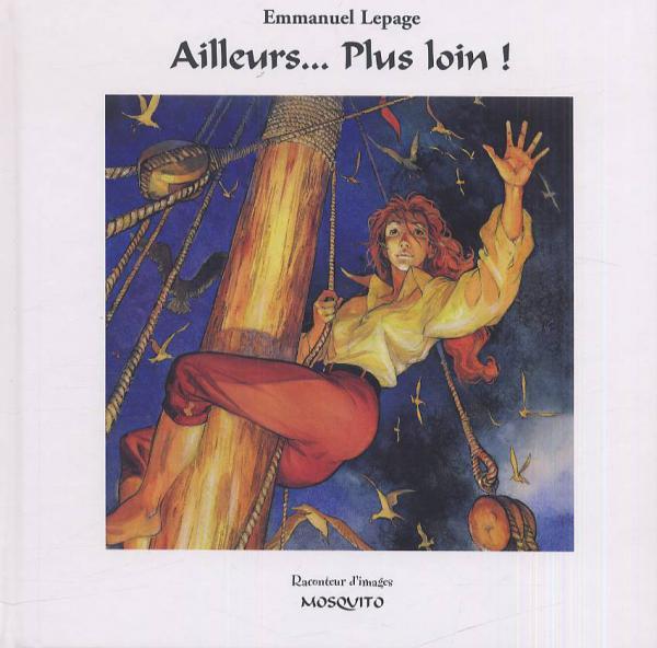 RACONTEUR D'IMAGES - AILLEURS... PLUS LOIN