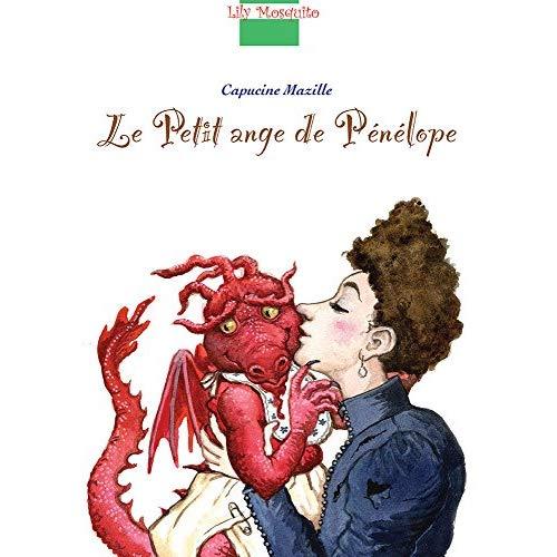 LILY MOSQUITO - LE PETIT ANGE DE PENELOPE