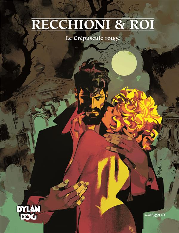 DYLAN DOG - TOME 7 - LE CREPUSCULE ROUGE