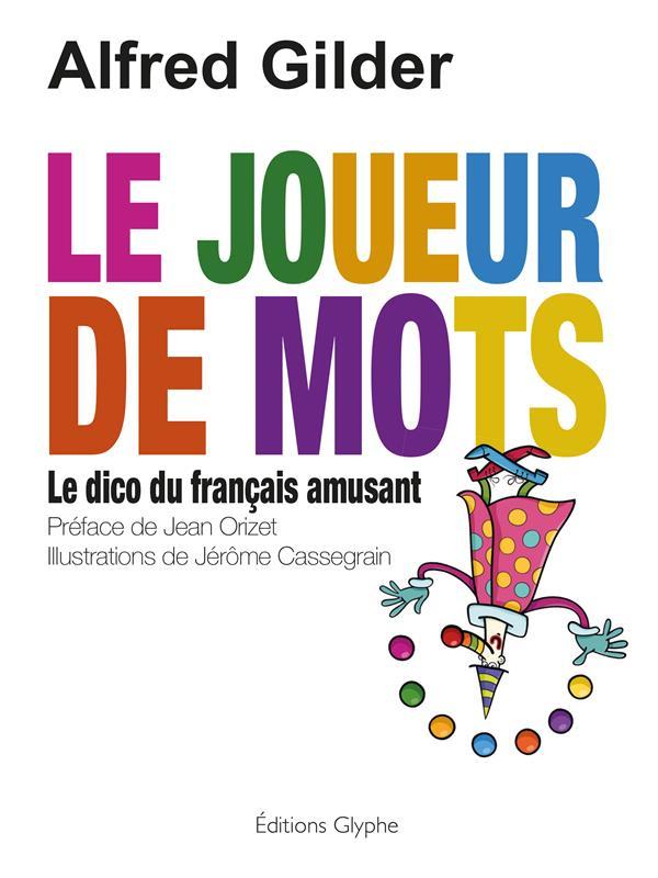 LE JOUEUR DE MOTS