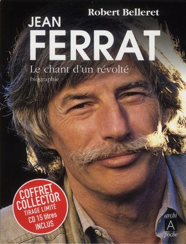 JEAN FERRAT, LE CHANT D'UN REVOLTE