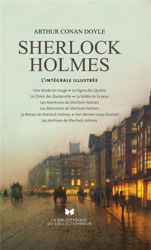 TOUT SHERLOCK HOLMES. L'INTEGRALE ILLUSTREE