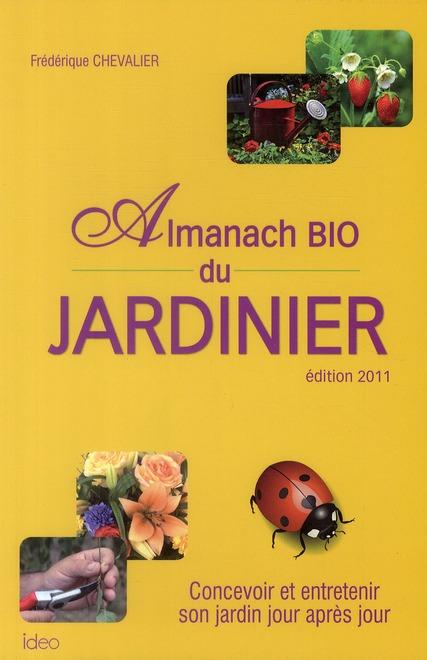 L ALMANACH BIO DU JARDINIER 2011