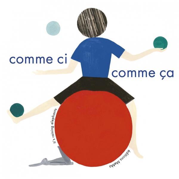 COMME CI, COMME CA
