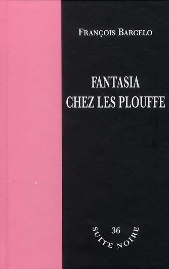 FANTASIA CHEZ LES PLOUFFE