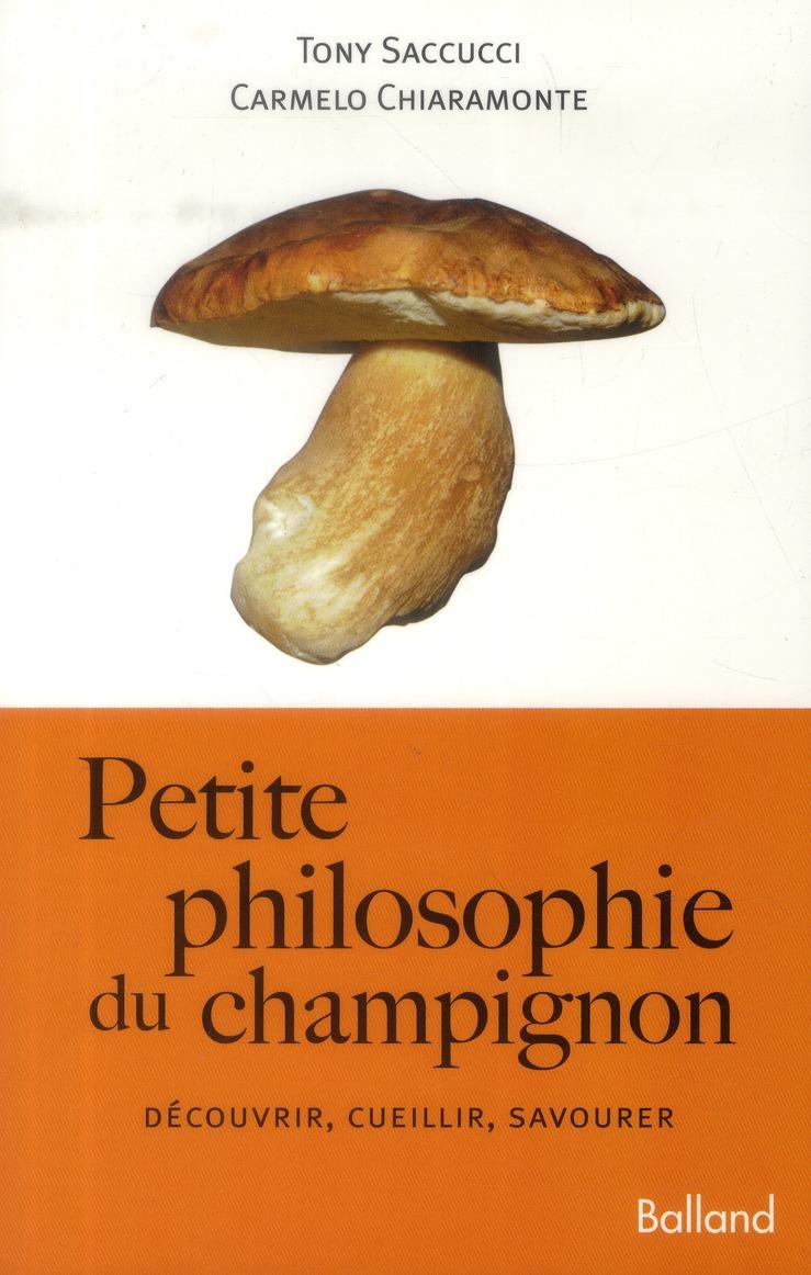 PETITE PHILOSOPHIE DU CHAMPIGNON