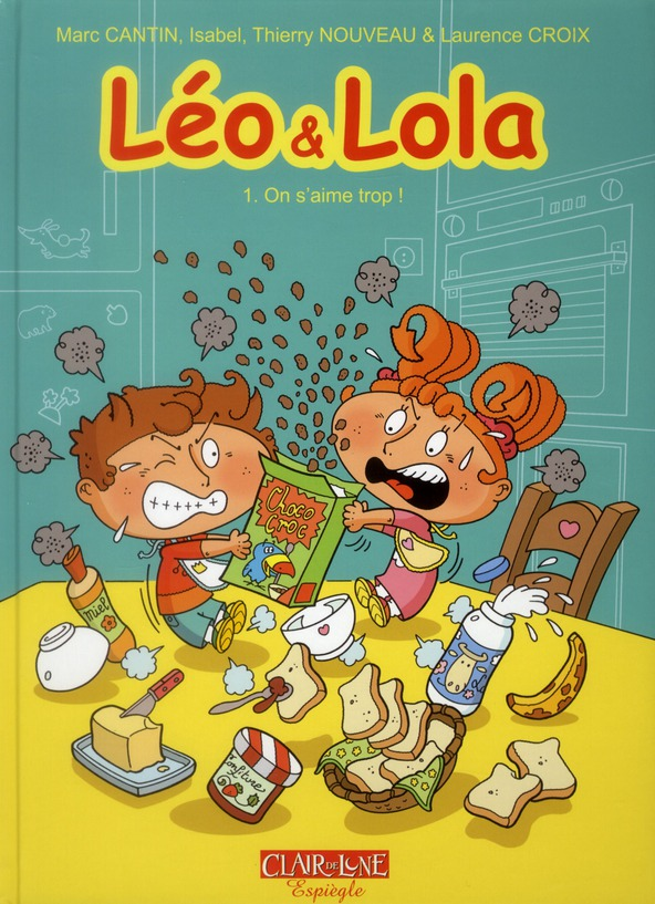 LEO ET LOLA - TOME 1 ON S'AIME TROP !