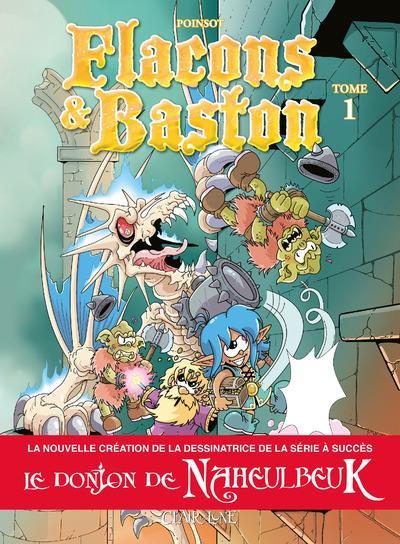 FLACONS ET BASTON - TOME 1