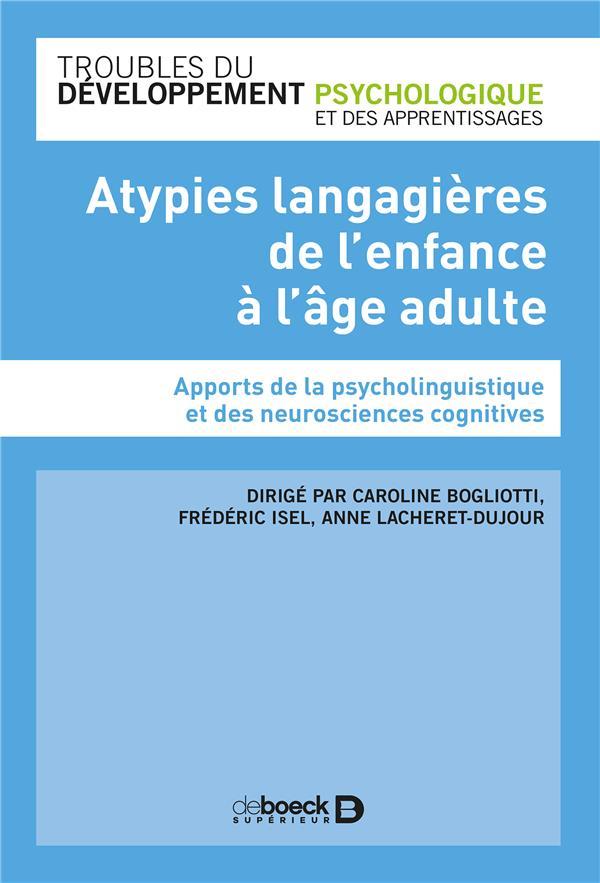 ATYPIES LANGAGIERES DE L'ENFANCE A L'AGE ADULTE