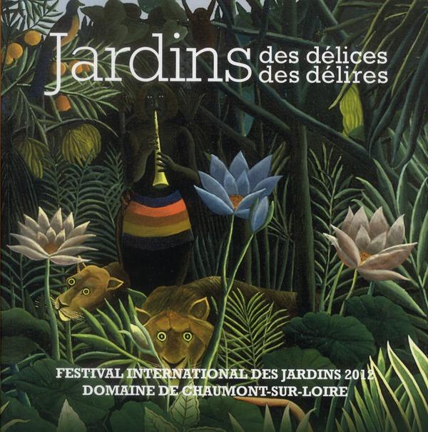 JARDIN DES DELICES JARDIN DES DELIRES