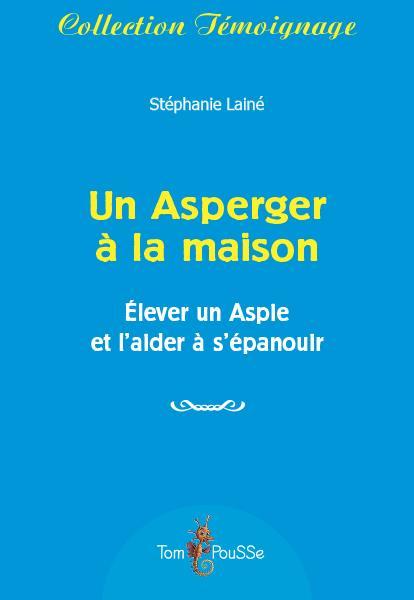 UN ASPERGER A LA MAISON