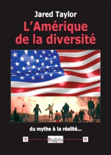 L AMERIQUE DE LA DIVERSITE - DU MYTHE A LA REALITE