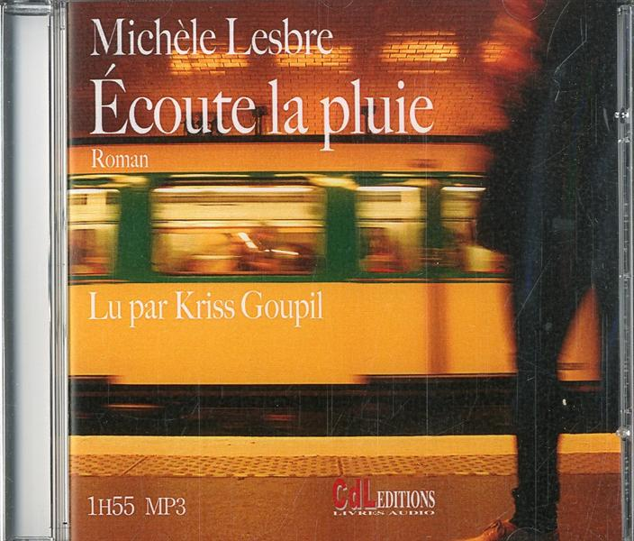ECOUTE LA PLUIE (CD MP3)